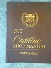1975 Cadillac Shop Manual Supplement