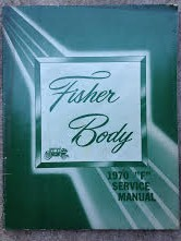 1970 Fisher Body Shop Manual