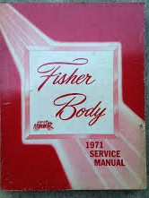 1971 Fisher Body Shop Manual