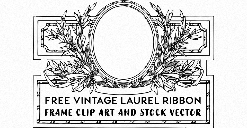 Free Vintage Laurel Ribbon Oval Clip Art & Stock Vector