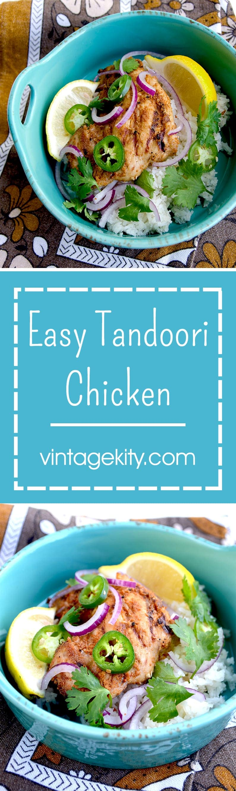 This Easy Tandoori Chicken uses only a handful of ingredients and is a yummy, healthy choice for dinner. | vintagekitty.com
