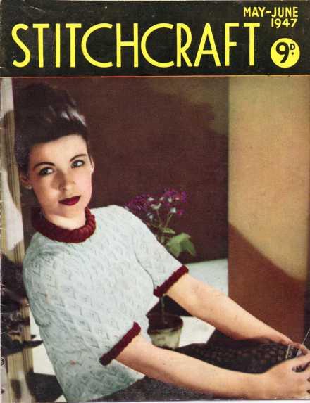 Stitchcraft May 1947