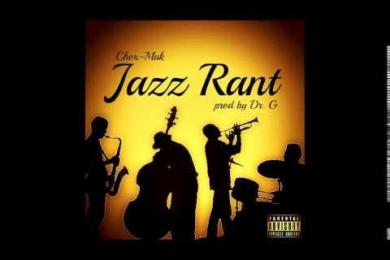 Chox-Mak Feat. DJ YRS Jerzy – Jazz Rant