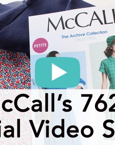 Vintage McCall's M7625 Tutorial Video Series | Vintage on Tap