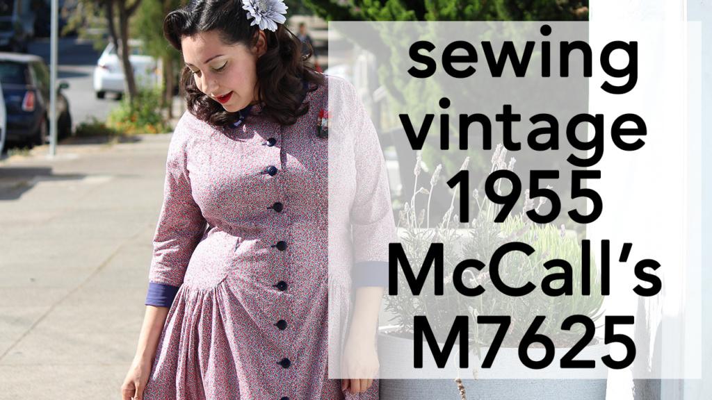 Sewing Vintage 1955 McCall's 7625 | Vintage on Tap
