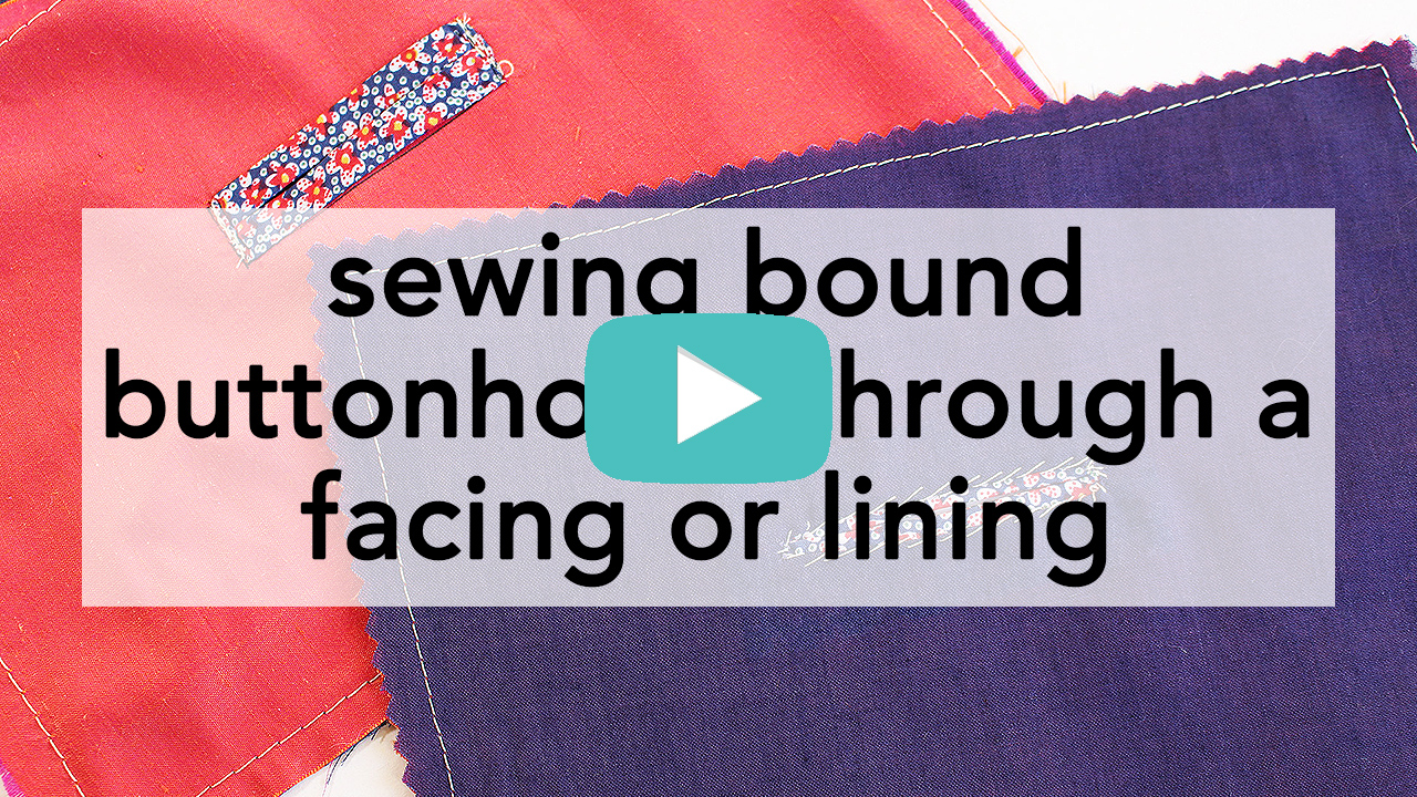 How to Sew a Bound Buttonhole through a facing or lining, step by step tutorial | Vintage on Tap