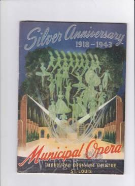 Silver Anniversary of the St. Louis Municipal Opera 1943