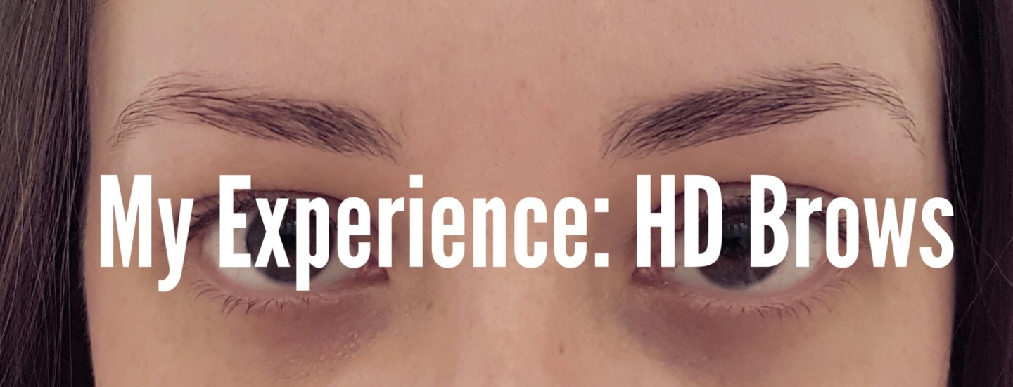 My Experience: HD Brows