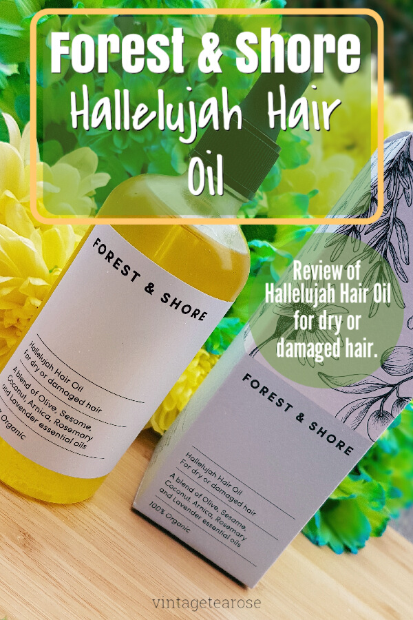 Forest & Shore Hallelujah Hair Oil Review Pinnable Image