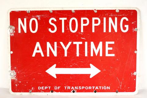 "1980's ""No Stopping"" sign $118"