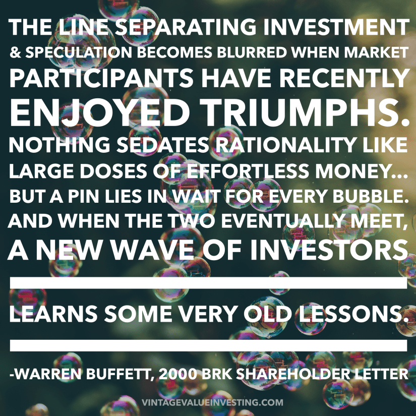 The line separating investment & speculation becomes blurred... - Warren Buffett Qotes - Vintage Value Investing