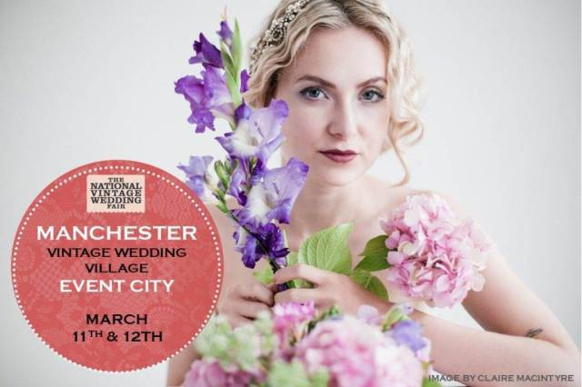 Manchester poster for the National Vintage Wedding Fair