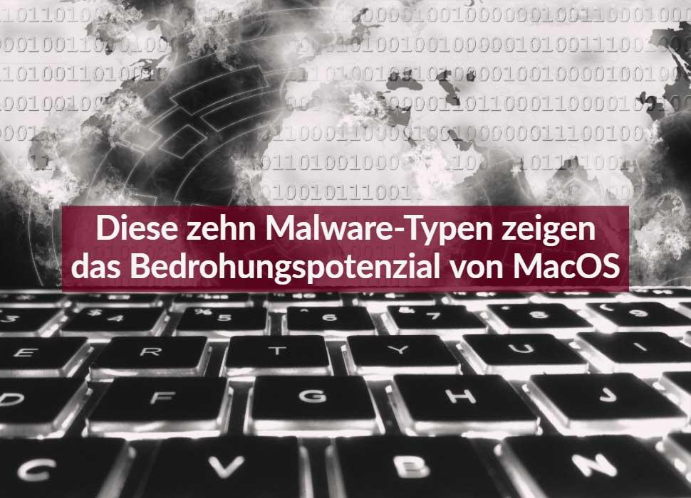 Diese zehn Malware-Typen zeigen das Bedrohungspotenzial von MacOS