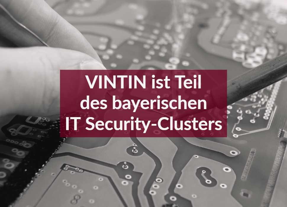 VINTIN ist Teil des bayerischen IT Security-Clusters