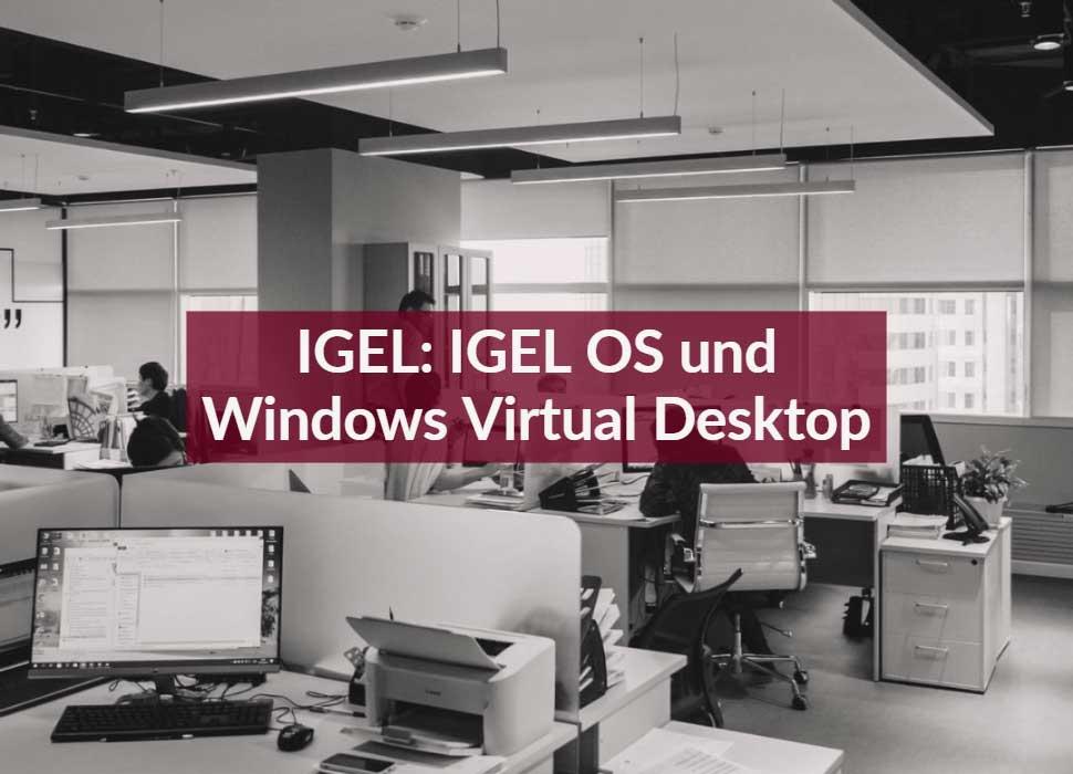 IGEL: IGEL OS und Windows Virtual Desktop