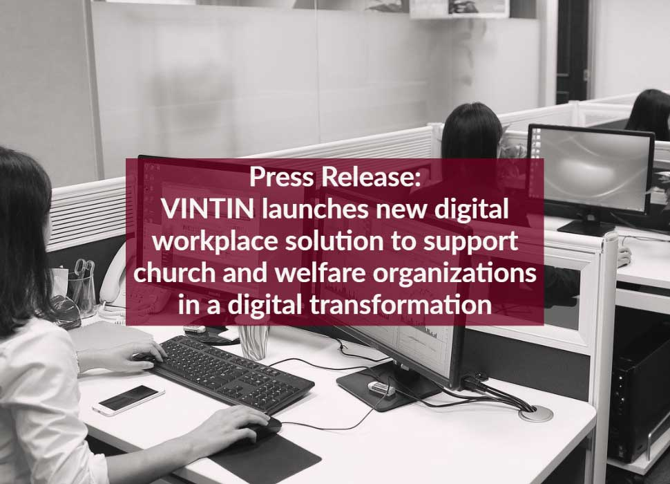 Press Release: VINTIN launches new digital workplace solution to support church and welfare organizations in a digital transformation