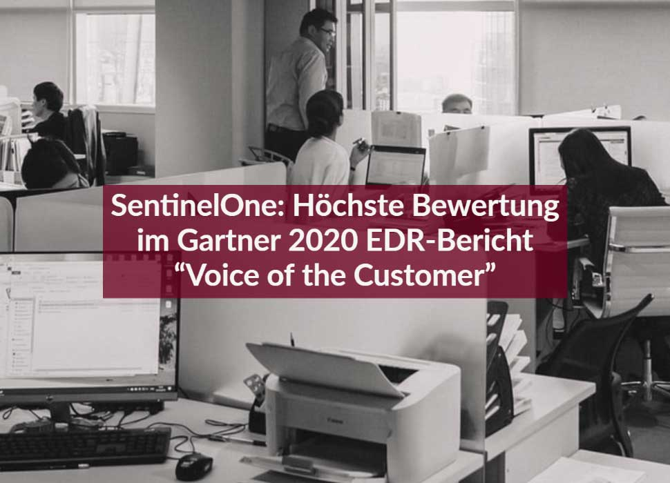 "SentinelOne: Höchste Bewertung im Gartner 2020 EDR-Bericht ""Voice of the Customer"""