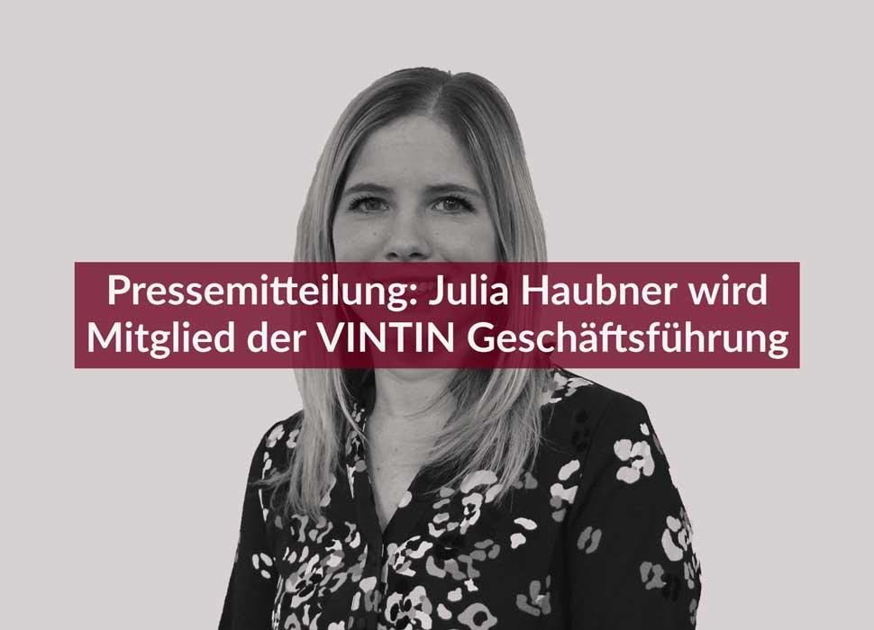 Pressemitteilung: Julia Haubner wird Mitglied der VINTIN Geschäftsführung