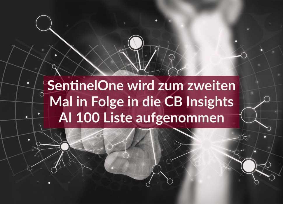 SentinelOne wird zum zweiten Mal in Folge in die CB Insights AI 100 Liste aufgenommen