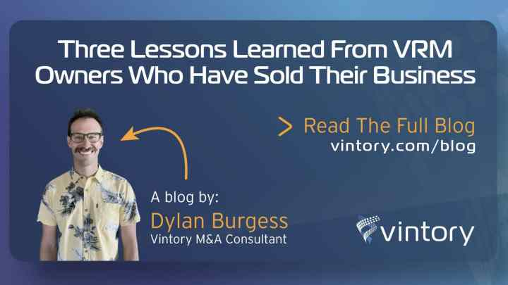 3 lessons every VRM owner should know before selling their business