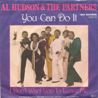 """Al Hudson & The Partners - You Can Do It (7"""", Single)"""