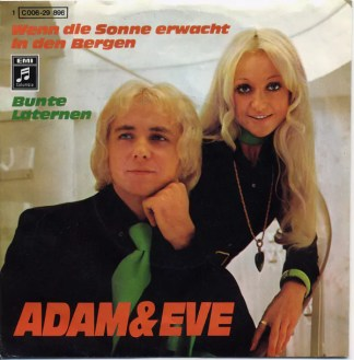 """Adam & Eve (6) - Wenn Die Sonne Erwacht In Den Bergen / Bunte Laternen (7"""", Single, Ad1)"""