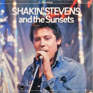 Shakin' Stevens And The Sunsets - Collection (LP, Album, RE)