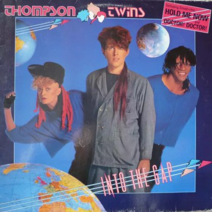 Thompson Twins - Into The Gap (LP, Album, Club)