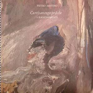 Pietro Aretino - Curtisanengespräche (2xVinyl)