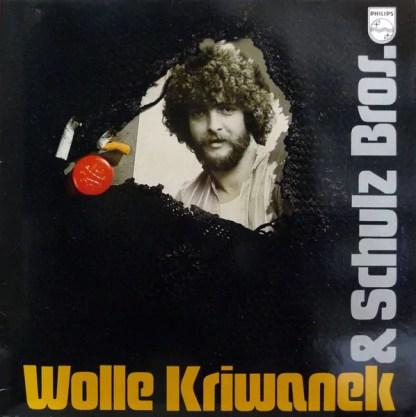 Wolle Kriwanek & Schulz Bros. - Wolle Kriwanek & Schulz Bros. (LP, Album)