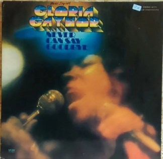 Gloria Gaynor - Never Can Say Goodbye (LP, Album, Club)