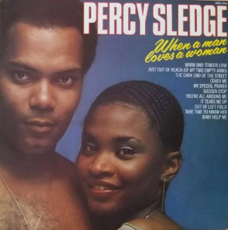 Percy Sledge - When A Man Loves A Woman (LP, Comp)