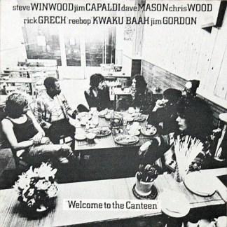 Steve Winwood, Jim Capaldi, Dave Mason, Chris Wood (2), Rick Grech, 'Reebop' Kwaku Baah*, Jim Gordon - Welcome To The Canteen (LP, Album, RE)