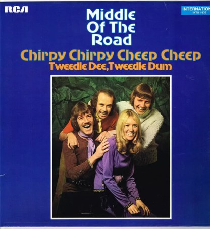 Middle Of The Road - Chirpy Chirpy Cheep Cheep (LP, Album, RE)