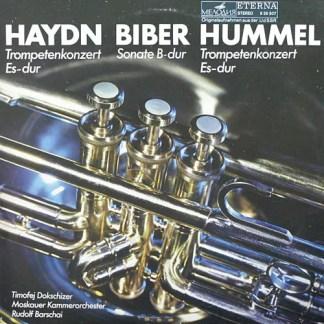 Haydn*, Biber*, Hummel* - Timofej Dokschizer, Moskauer Kammerorchester*, Rudolf Barschai* - Trompetenkonzert Es-Dur / Sonate B-Dur / Trompetenkonzert Es-Dur (LP)