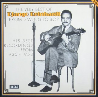 Django Reinhardt - The Very Best Of - From Swing To Bop (His Best Recordings From 1935-1953) (2xLP, Comp, RE, sil)