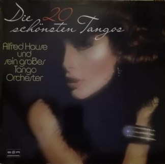 Alfred Hause und sein grosses Tango-Orchester - Die 20 schönsten Tangos (LP)