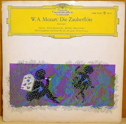W. A. Mozart*, Maria Stader ∙ Rita Streich ∙ Lisa Otto ∙ Dietrich Fischer-Dieskau, Ernst Haefliger ∙ Josef Greindl ∙ Kim Borg, Ferenc Fricsay - Die Zauberflöte (LP, Mono)