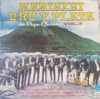 Mariachi Oro Y Plata De Pepe Chávez* - Mariachi Oro Y Plata De Pepe Chávez Vol. 2 (LP)