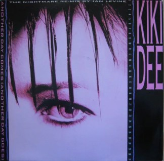 """Kiki Dee - Another Day Comes (Another Day Goes) (Nightmare Mix) (12"""")"""