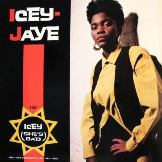 "Icey Jaye - Icey (She's Bad) (12"")"