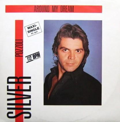 """Silver Pozzoli* - Around My Dream (12"""", Maxi, Gre)"""