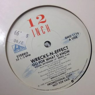 "Wrecks-N-Effect - Go For What U Know (12"", Promo)"