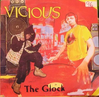 "Vicious* - The Glock (12"", Single)"