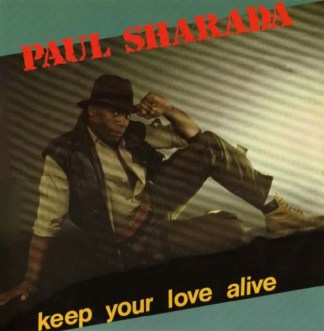 "Paul Sharada - Keep Your Love Alive (12"")"