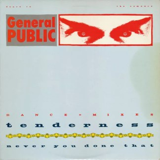 "General Public - Tenderness / Never You Done That (12"", Promo)"