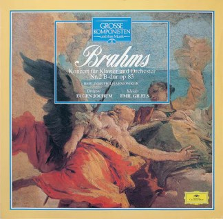 Brahms* / Berliner Philharmoniker / Eugen Jochum / Emil Gilels - Konzert Für Klavier Und Orchester Nr. 2 B-Dur Op. 83 (LP, RE)