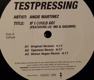 """Angie Martinez Featuring Lil' Mo & Sacario - If I Could Go! (12"""", TP)"""