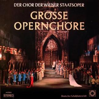 Der Chor Der Wiener Staatsoper* - Grosse Opernchöre  (LP, Club)