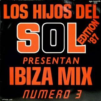 Various -  Los Hijos Del Sol Present An Ibiza Mix Numero 3 - Edition '87 (LP, Mixed)
